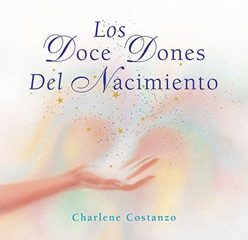 9780066212982: Los Doce Dones del Nacimiento (Spanish Edition)