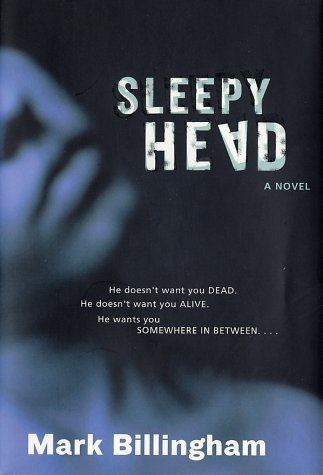 Sleepyhead: Billingham, Mark