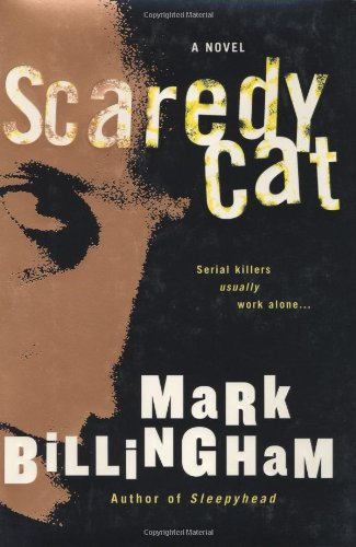 Scaredy Cat ***SIGNED & DATED***: Mark Billingham
