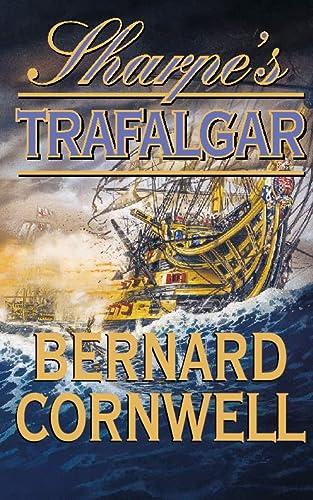 9780066213279: Sharpe's Trafalgar: Richard Sharpe & the Battle of Trafalgar, October 21, 1805 (Richard Sharpe's Adventure Series #4)