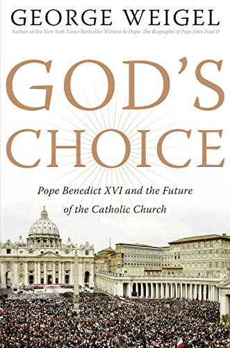 9780066213316: Gods Choice: Pope Benedict XVI and the Future of the Catholic Church