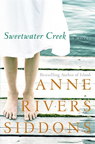Sweetwater Creek: Siddons, Anne Rivers