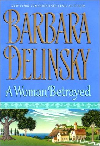 9780066213415: A Woman Betrayed