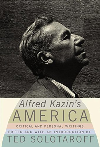 9780066213439: Alfred Kazin's America: Critical and Personal Writings