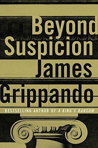 "Beyond Suspicion "" Signed "": Grippando, James"