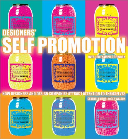 9780066213552: Designers' Self-Promotion: How Designers and Design Companies Attract Attention to Themselves