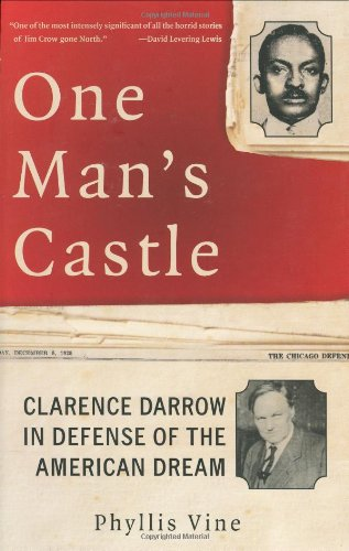 9780066214153: One Man's Castle: Clarence Darrow in Defense of the American Dream