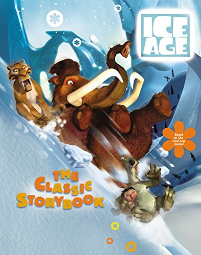 9780066214399: Ice Age: The Classic Storybook