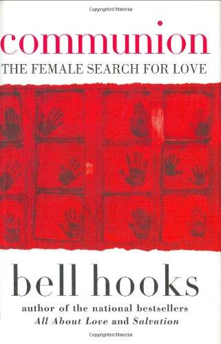 9780066214429: Communion: The Female Search for Love