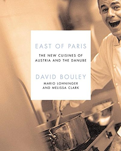 9780066214498: East of Paris: The New Cuisines of Austria and the Danube (Ecco)