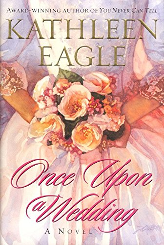 9780066214726: Once Upon a Wedding