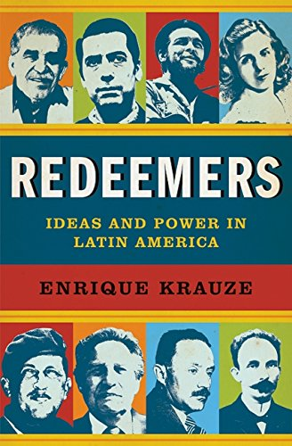 9780066214733: Redeemers: Ideas and Power in Latin America