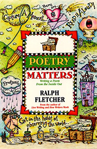 9780066235998: Poetry Matters: Writing a Poem from the Inside Out