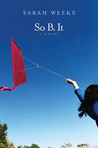 9780066236223: So B. It (Booklist Editor's Choice. Books for Youth (Awards))