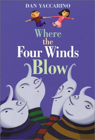 Where the Four Winds Blow (0066236274) by Dan Yaccarino