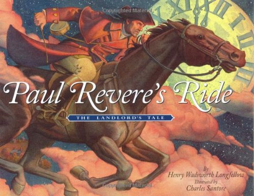 Paul Revere's Ride: The Landlord's Tale: Henry Wadsworth Longfellow,