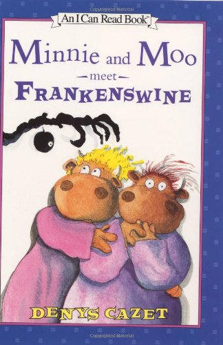 9780066237480: Minnie and Moo Meet Frankenswine (I Can Read Books)