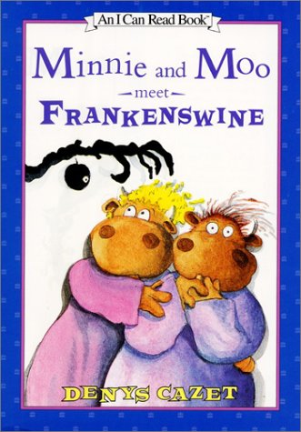 9780066237497: Minnie and Moo Meet Frankenswine (I Can Read Book 3)