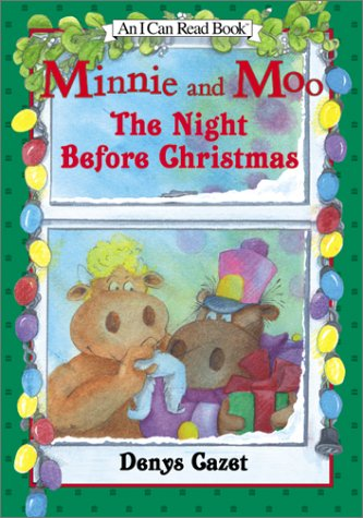 9780066237534: Minnie and Moo: The Night Before Christmas (I Can Read Book 3)