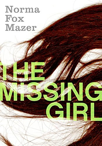 The Missing Girl (0066237769) by Norma Fox Mazer