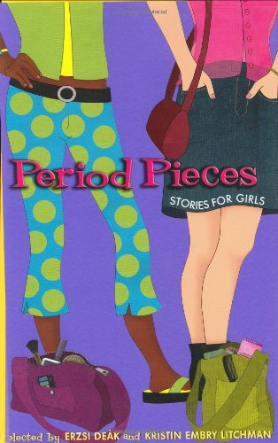 9780066237961: Period Pieces: Stories for Girls