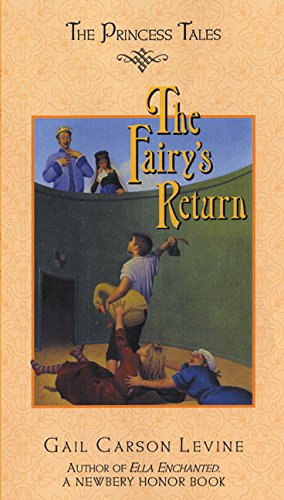 9780066238005: The Fairy's Return (Princess Tales)