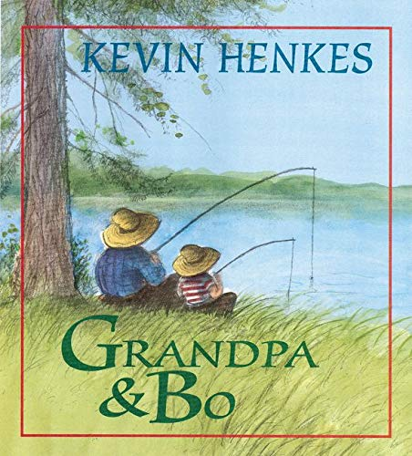 Grandpa and Bo: Henkes, Kevin