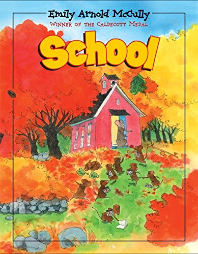 School (0066238560) by Emily Arnold McCully