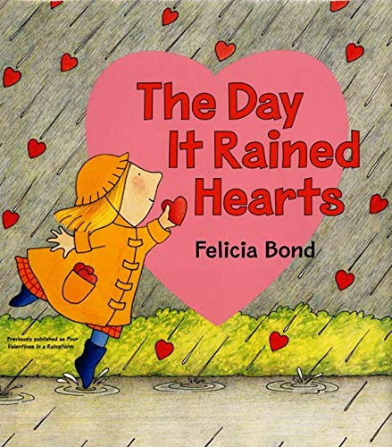 9780066238760: The Day It Rained Hearts [With Valentine Stickers]