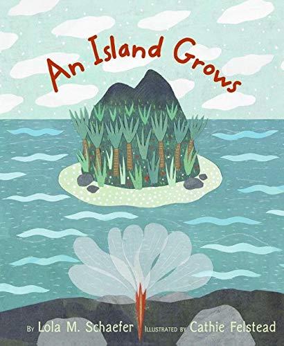 9780066239309: An Island Grows