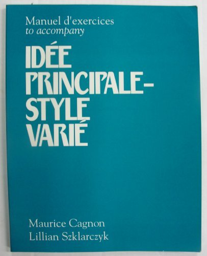 9780066320991: Manuel d'exercices to accompany idee principale--style varie