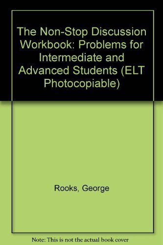 9780066324951: The Non-Stop Discussion Workbook: Problems for Intermediate and Advanced Students (ELT Photocopiable)