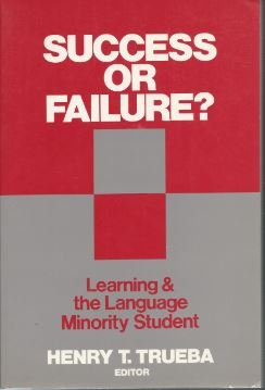 9780066325477: Success or Failure Learning & the Language Minority Student