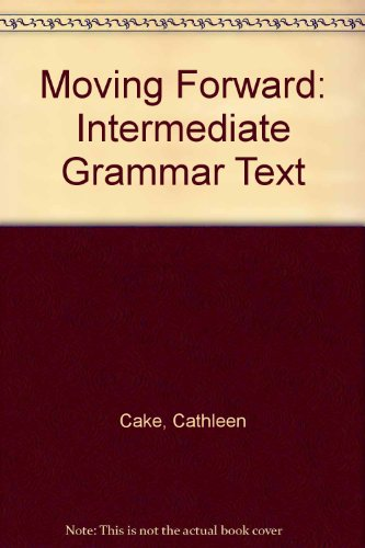 9780066326092: Moving Forward: An Intermediate-Level Grammar Text