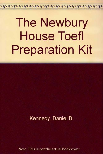 9780066326115: Newbury House TOEFL Preparation Kit:  Preparing for the TOEFL (Textbook, Tapescript & Answer Key, and 2 Audiocassettes) and Preparing for the Test of Written English (Textbook)
