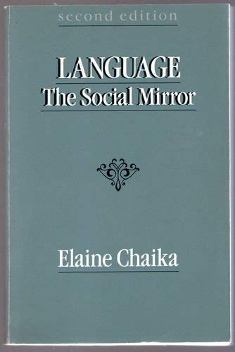 9780066326139: Language, the Social Mirror