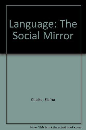 9780066326139: Language, the Social Mirror