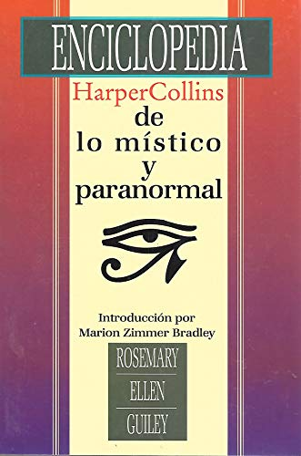 9780066337050: LA Enciclopedia Harpercollins De Lo Mistico Y Paranormal (Harper's Encyclopedia of Mystical and Paranormal Experience)