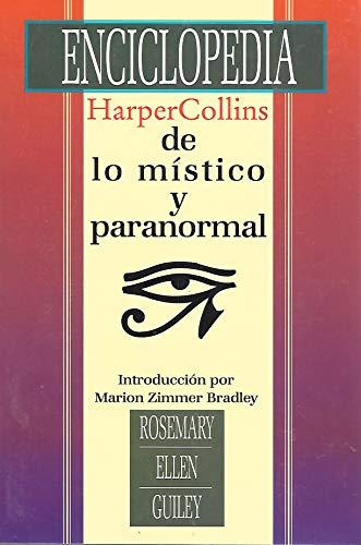 9780066337050: LA Enciclopedia Harpercollins De Lo Mistico Y Paranormal (Harper's Encyclopedia of Mystical and Paranormal Experience) (Spanish Edition)