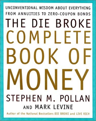 9780066619934: The Die Broke Complete Book of Money