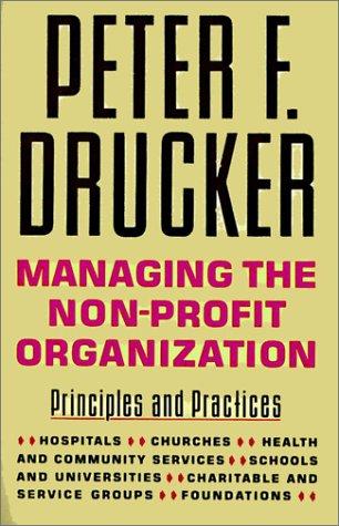 9780066620237: Managing the Non-Profit Organization: Practices & Principles