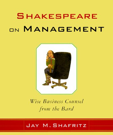 9780066620374: Shakespeare On Management: Wise Business Counsel from the Bard