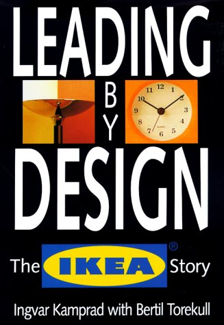 9780066620381: Leading By Design: The Ikea Story