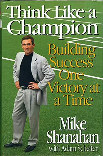 9780066620398: Think Like A Champion: Building Success One Victory at a Time
