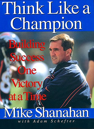 9780066620404: Think Like A Champion: Building Success One Victory at a Time