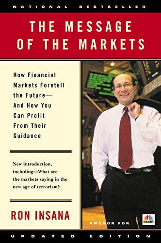 9780066620466: The Message of the Markets