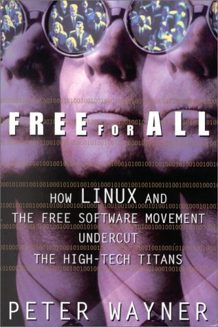 9780066620503: Free for All: How LINUX and the Free Software Movement Undercut the High-Tech Titans
