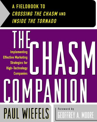 9780066620558: The Chasm Companion: Implementing Effective Marketing Strategies for High-Technology Companies