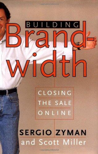 9780066620602: Building Brandwidth: Closing the Sale Online