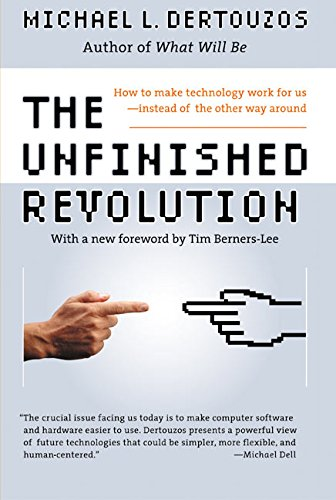 9780066620688: The Unfinished Revolution: How to Make Technology Work for Us--Instead of the Other Way Around